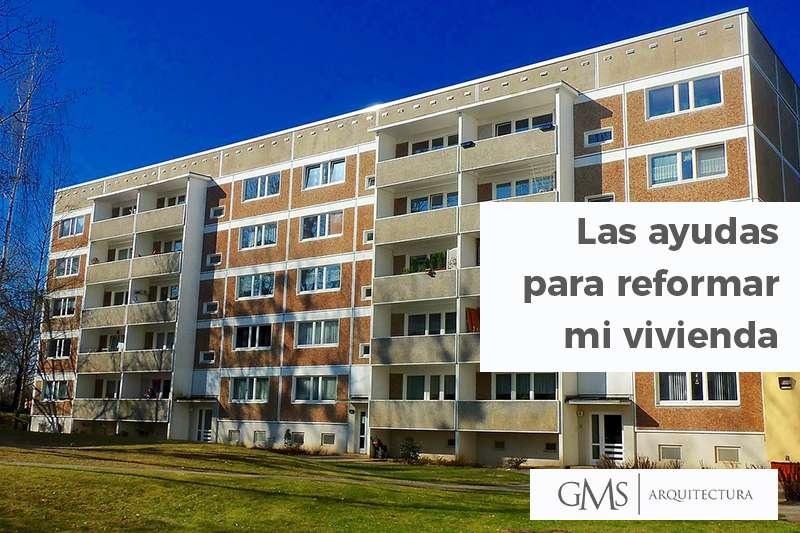 rehabilitación y reforma de viviendas con GMS