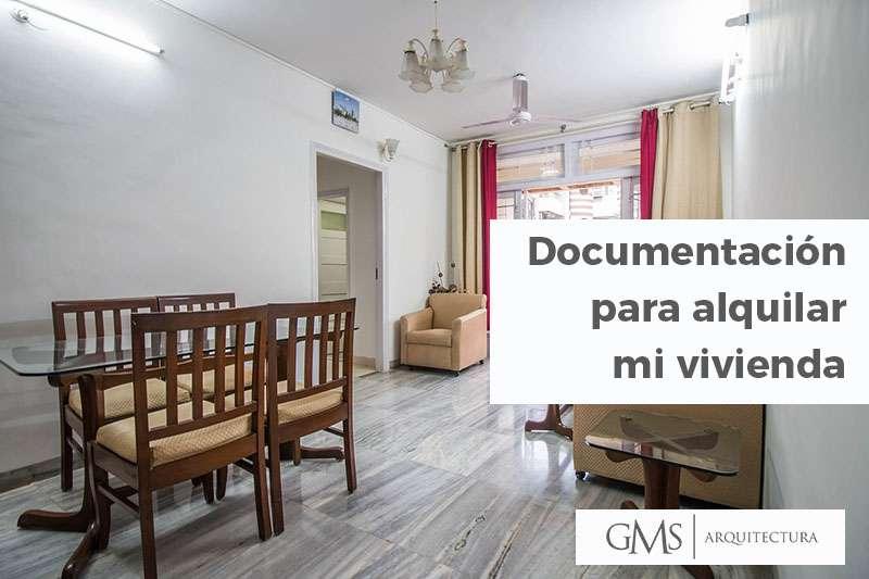 Documentación que debo tener en regla para alquilar mi vivienda