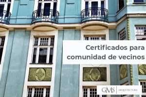Certificados que tener al día en una comunidad de vecinos