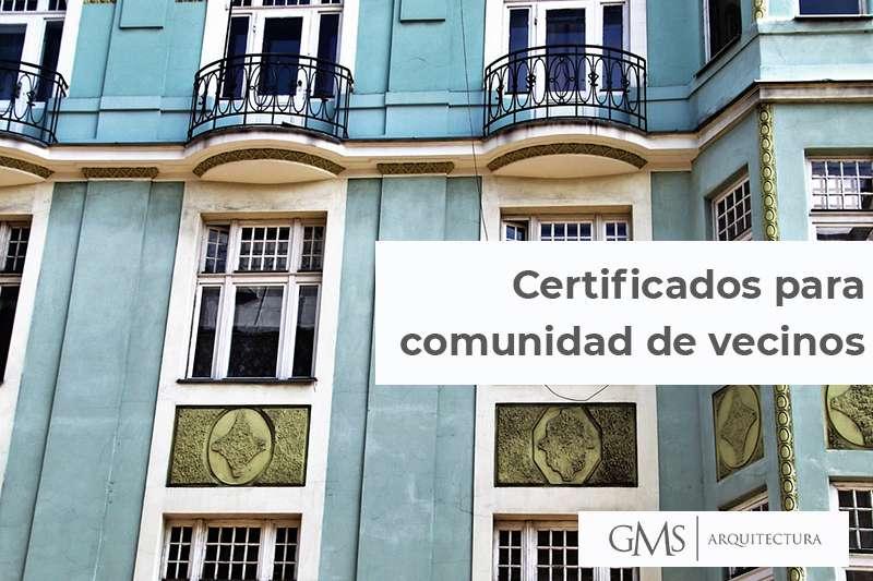 Los certificados para comunidad de vecinos necesarios: plazos y cómo ocnseguirlos