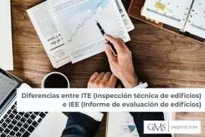 Diferencias entre ITE (Inspección técnica de edificios) e IEE (Informe de evaluación de edificios)